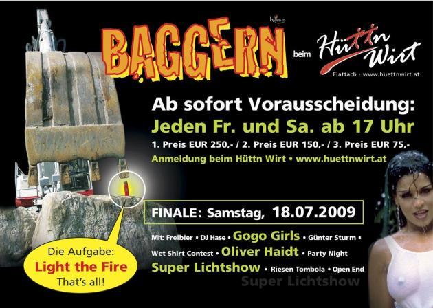 Vorauscheidungen für Baggerfinale jeden Fr. und Samstag ab 17 Uhr